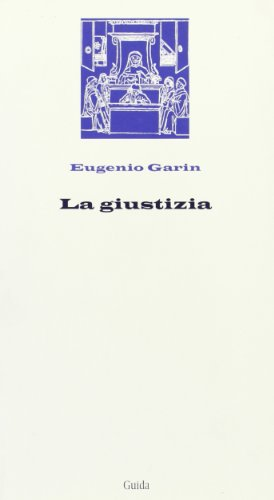 La giustizia (8871887190) by Eugenio Garin