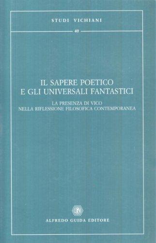 Il sapere poetico e gli universali fantastici.: Cacciatore, Giuseppe; Kurotschka,