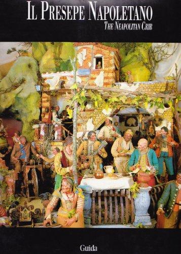 Il Presepe Napoletano-The Neapolitan Crib: Piccoli, M. Catello