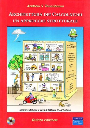 9788871922713: Architettura dei calcolatori. Un approccio strutturale. Con CD-ROM (Accademica)