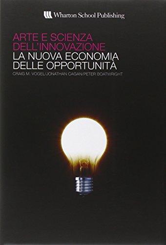 9788871925097: Arte e scienza dell'innovazione. La nuova economia delle opportunità