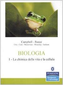 9788871925202: Biologia vol. 1 - La chimica della vita e la cellula