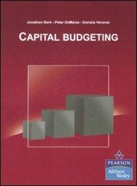 Capital budgeting: Jonathan Berk; Peter