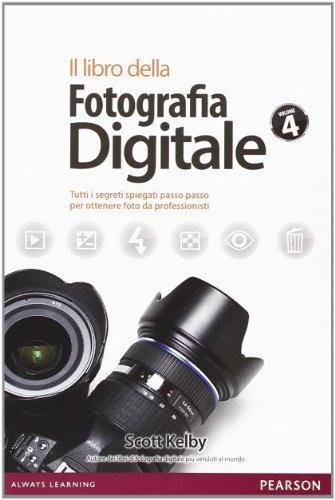 9788871926513: Il libro della fotografia digitale. Tutti i segreti spiegati passo passo per ottenere foto da professionisti: 4