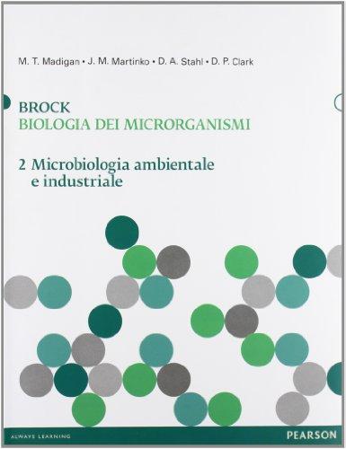 9788871927756: Brock. Biologia dei microrganismi vol. 2 - Microbiologia ambientale