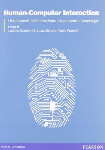 Human-Computer Interaction. I fondamenti dell'interazione tra persone
