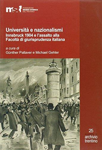 Università e nazionalismi. Innsbruck 1904 e l'assalto