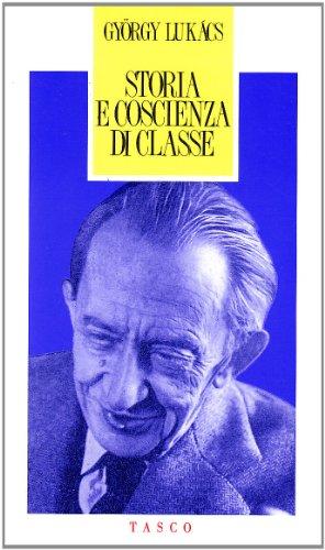 9788871981277: Storia e coscienza di classe