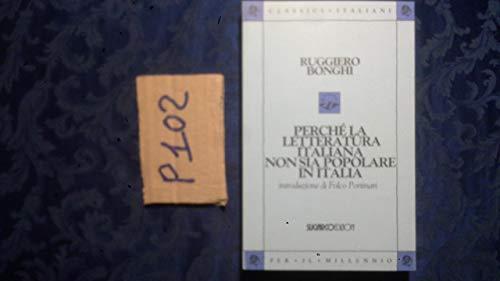 Perché la letteratura ITALIANA non sia popolare in ITALIA: BONGHI, RUGGIERO