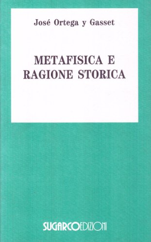 9788871982854: Metafisica della ragione storica