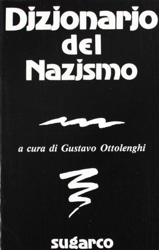 Dizionario del Nazismo.: Ottolenghi,Gustavo.