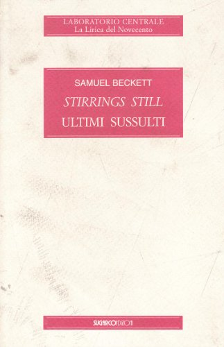 Stirrings still (Ultimi sussulti) (887198434X) by [???]