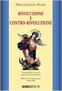 9788871985855: Rivoluzione e contro-rivoluzione