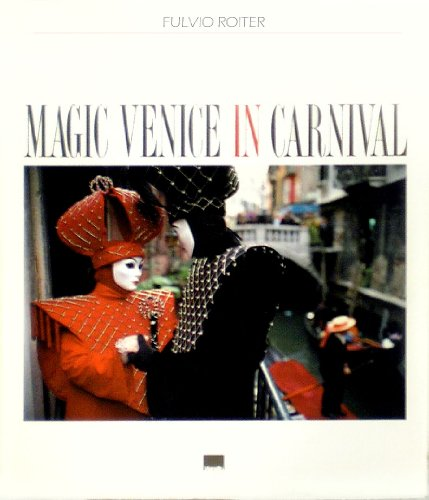 Magic Venice in Carnival.