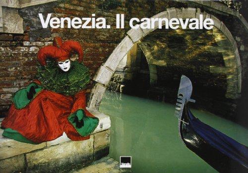 Venezia. Il carnevale. Ediz. italiana e spagnola
