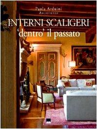 9788872003244: Interni scaligeri. «Dentro» il passato
