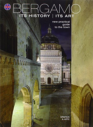 9788872013410: Bergamo its history its art. New practicle guide to the town