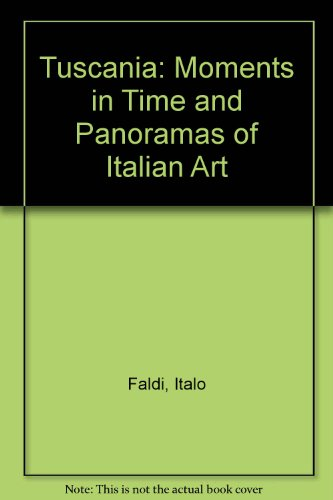 9788872044278: Tuscania: Moments in Time and Panoramas of Italian Art