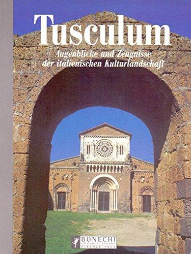 9788872044285: Tuscania. Augenblicke und Zeugnisse der Italienischen Kulturlandscaft