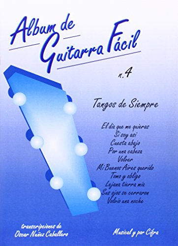 9788872070451: Album de Guitarra Fácil N.04 - Tangos de Siempre