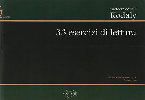 Metodo Corale Kodály: 33 Esercizi di Lettura: Kodály, Zoltán (Author)