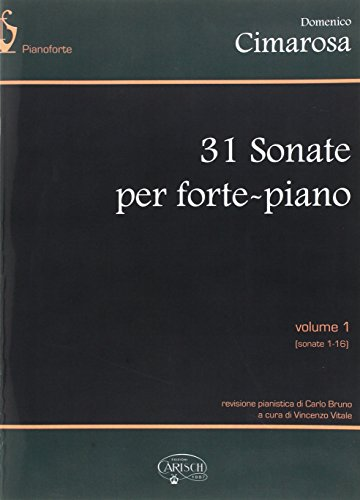 31 sonate vol.1 (nos.1-16) : perfortepiano: Domenico Cimarosa