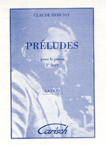 9788872073094: Debussy Claude Preludes Vol 1 Pf Urtext