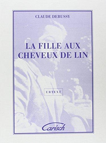 La Fille Aux Cheveux De Lin (Preludes: Debussy Claude (Composer)