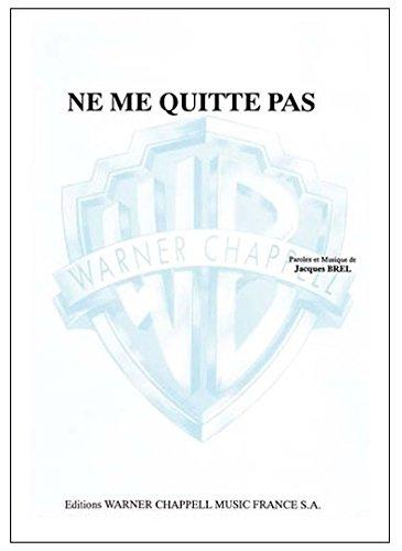 Brel Jacques Ne Me Quitte Pas Voice & Piano Book: N/A