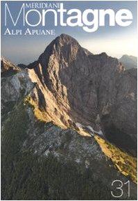 9788872126288: Alpi Apuane. Con cartina (Meridiani montagne)