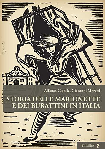 9788872183014: Storia delle marionette e dei burattini in Italia