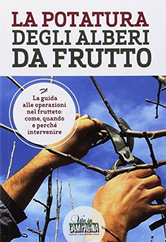 9788872203736: La potatura degli alberi da frutto