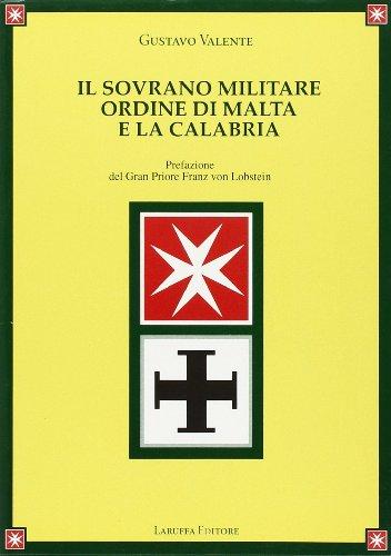 Il Sovrano Militare Ordine Di Malta E: Gustavo Valente