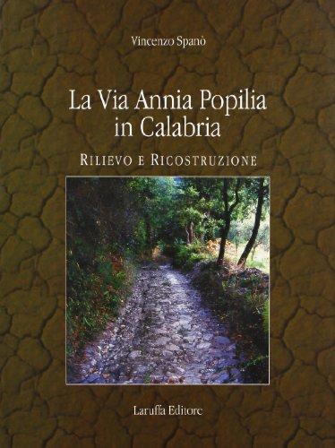 La via Annia Popilia in Calabria. Rilievo: Vincenzo Spanò