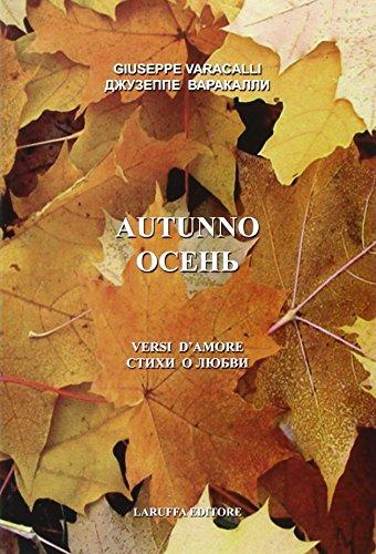 Autunno. Versi d'amore.: Varacalli, Giuseppe