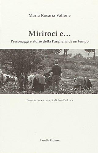 Miriroci e. Personaggi e storie della Parghelia di un tempo.: Vallone, Maria R