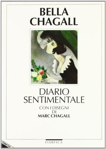9788872261224: Bella-Chagall. Diario sentimentale (Fiabesca)