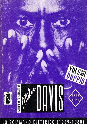 9788872262047: Miles Davis. Lo sciamano elettrico