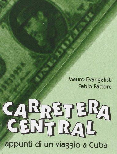 9788872263037: Carretera central