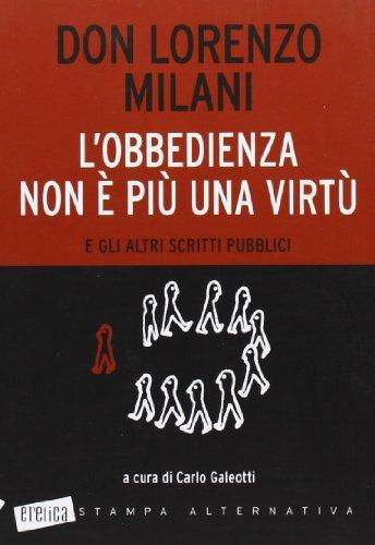 L'obbedienza non è più una virtù e: Lorenzo Milani