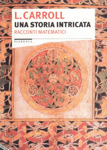 Una storia intricata. Racconti matematici (8872264197) by [???]