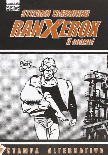9788872265024: Ranxerox il coatto (Eretica speciale)