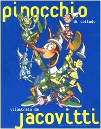 9788872266373: Pinocchio di Collodi illustrato da Jacovitti