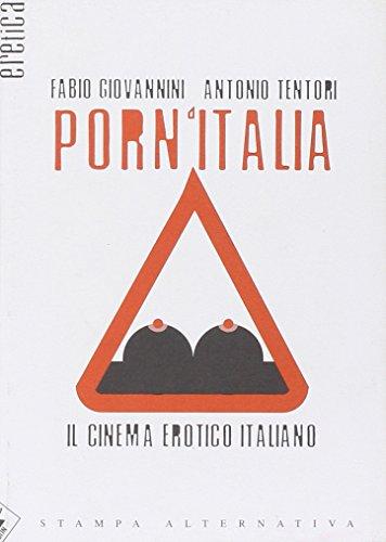 9788872267899: Porn'Italia. Il cinema erotico italiano (Eretica)
