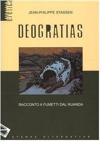 Deogratias. Racconto a fumetti dal Ruanda.: Stassen, Jean - Philippe.