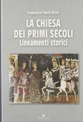 9788872282304: La chiesa dei primi secoli. Lineamenti storici (Guide. Temi e luoghi del mondo antico)