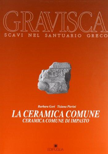9788872282861: La ceramica comune (Gravisca) (Italian Edition)
