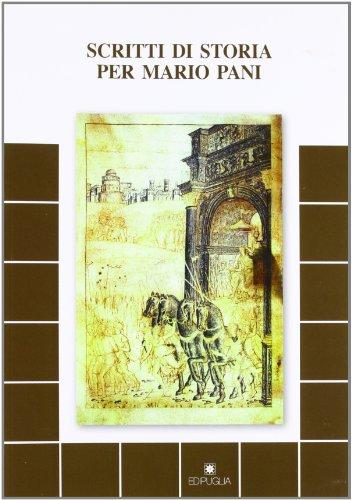 Scritti di storia per Mario Pani. : Cagnazi, Silvia* [et