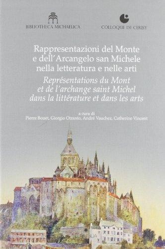 Rappresentazioni del Monte e dell' Arcangelo san: Pierre Bouet