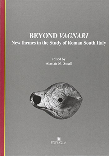 9788872287262: Beyond Vagnari. New themes in the study of roman south Italy (Munera)
